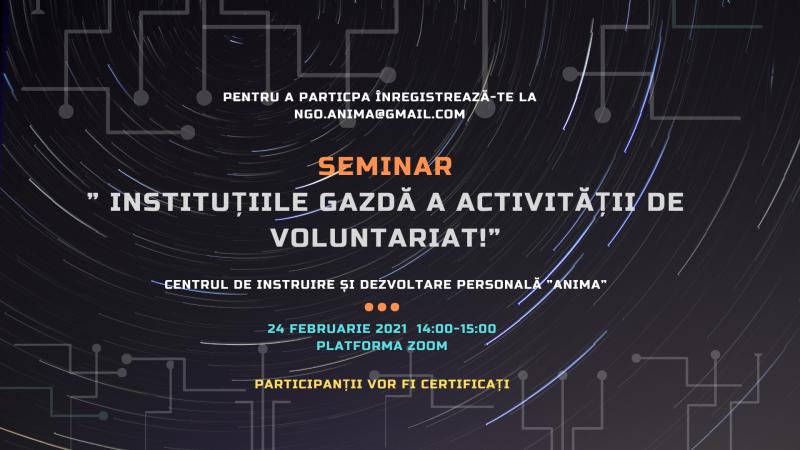 """Oportunitate de participare #Seminar online """"Instituțiile Gazdă a activității de voluntariat"""""""